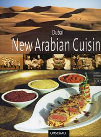 New Arabian Cuisine by  Lutz; Vincent Klink; Chef Ramzi (Foreword) Jakel - Second edition - 2007 - from Common Crow Books (SKU: s00030871)
