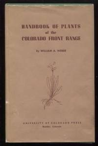 Handbook of Plants of the Colorado Front Range