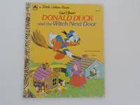 image of Walt Disney's Donald Duck and the Witch Next Door (A Little Golden Book)