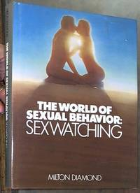 image of The World of Sexual Behaviour: Sexwatching
