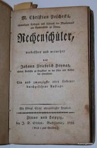 Rechenschüler / verbessert und vermehrt von Johann Friedrich Heynatz.. by  Johann Friedrich  Christian ; Heynatz - Hardcover - 1821 - from Kuenzig Books, ABAA/ILAB and Biblio.com