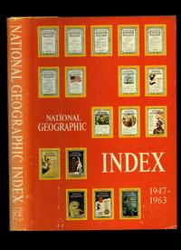 National Geographic Index 1947-1963 by  Melville Bell [Edited by] Grosvenor - First Edition - 1964 - from Little Stour Books PBFA and Biblio.com