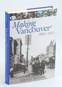 Making Vancouver: Class, Status, and Social Boundaries, 1863-1913
