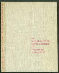 De Nederlandse Letterkunde in Honderd Schrijvers