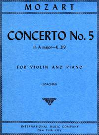 Violin Concerto in A Major, K.219 - for Violin and Piano [PIANO FULL SCORE & VIOLIN PART]