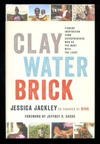image of Clay Water Brick: Finding Inspiration from Entrepreneurs Who Do the Most with the Least