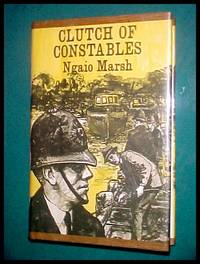 CLUTCH OF CONSTABLES by Ngaio Marsh - 1st Thus - 1968 - from jakoll (SKU: 2032)