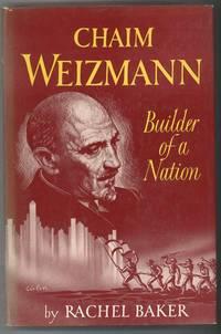 CHAIM WEIZMANN BUILDER OF A NATION