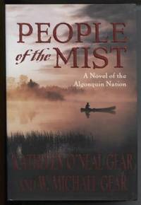 People of the Mist  A Novel of the Algonquin Nation