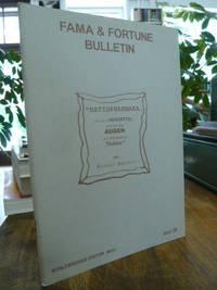 Fama & Fortune Bulletin, Heft 28: Ratiopharmaka, hrsg. von Peter Pakesch und Johannes Schlebrügge,