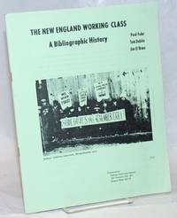 image of The New England working class, a bibliographic history