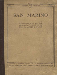 San Marino ... A Comic Opera in Two Acts. Book and Lyrics by Stanley Guise. [Piano-vocal score]
