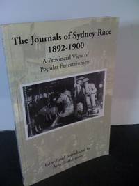 The Journals of Sydney Race  1892-1900 /   A Provicial View of Popular Entertainment