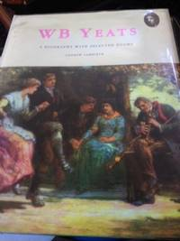 image of W. B. Yeats: A Biography with Selected Poems