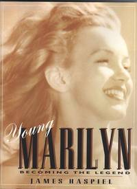 YOUNG MARILYN.  Becoming the Legend