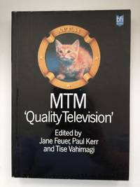 Mtm Quality Television by Jane Feuer [Editor]; Paul Kerr [Editor]; Tise Vahimagi [Editor]; - Paperback - 1985 2019-08-22 - from Resource for Art and Music Books (SKU: 170309001)
