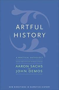 Artful History: A Practical Anthology