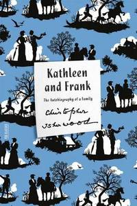 Kathleen and Frank: The Autobiography of a Family