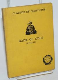 The Classics of Confucius. Book of Odes (Shi-King)
