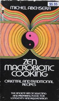 image of Zen Macrobiotic Cooking - Oriental and Traditional Recipes