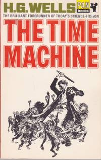 The Time Machine (Includes Man Who Could Work Miracles.)