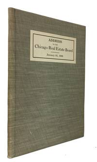 Address to the Chicago Real Estate Board, January 25, 1906