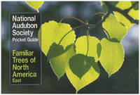 National Audubon Society: Familiar Trees of North America: East (Pocket Guide)