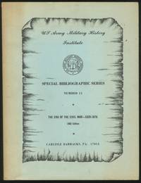 Special Bibliographic Series, Number 11: The Era of the Civil War 1820-1876
