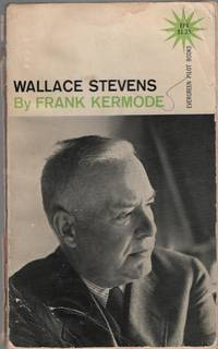 Wallace Stevens by  Frank Kermode - Paperback - First American edition - 1961 - from Cyberaisle and Biblio.com