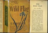 WILD FLAG, Editorials from The New Yorker on Federal World Government and Other Matters, The.