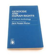 Genocide and Human Rights: A Global Anthology
