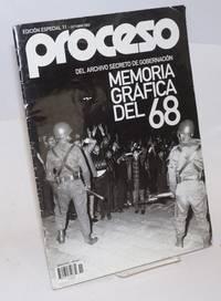 image of Proceso, semanario de informacion y analisis Memoria grafica del 68; del archivo secreto de gobernacion