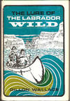 image of The Lure of The Labrador Wild