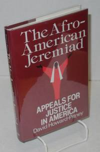 The Afro-American jeremiad; appeals for justice in America