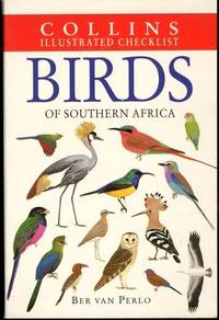 Birds of Southern Africa (Collins Illustrated Checklist) by  Ber Van Perlo - Paperback - 1999-06-01 - from Mark Lavendier, Bookseller (SKU: SKU1029180)