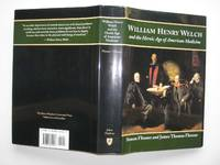 image of William Henry Welch and the heroic age of American medicine