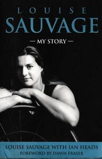 Louise Sauvage: My Story [Signed Copy]