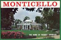 Monticello. The Home of Thomas Jefferson