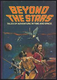 Beyond The Stars (Tales Of Adventure In Time And Space)