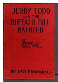 JERRY TODD AND THE BUFFALO BILL BATHTUB  #13.