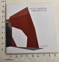 Philip Johnson: Architecture (Artchitecture) by  Hilary (curator) Lewis - 2008 - from Mullen Books, Inc. ABAA / ILAB (SKU: 120028)