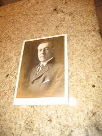 Woodrow Wilson Photograph, Signed by  Woodrow Wilson - Signed First Edition - 0 - from Arroyo Seco Books and Biblio.com