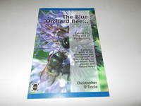 The Blue Orchard Bee : Taking the Sting Out of Beekeeping