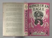 Wings of an Eagle; an Anthology of Caroline Preachers by  G Lacey May - First Edition - 1955 - from Roger Lucas Booksellers and Biblio.com