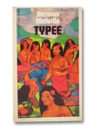 Typee: A Narrative of a Four Months' Residence among the Natives of a Valley of the Marquesas Islands or A Peep at Polynesian Life (The Astor Library)