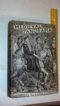 Medieval Panorama: the English Scene From Conquest To Reformation