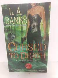 Cursed To Death (Crimson Moon, Book 4)