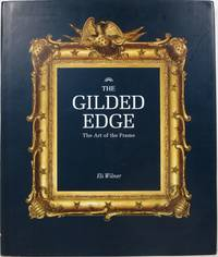 image of The Gilded Edge: The Art of the Frame