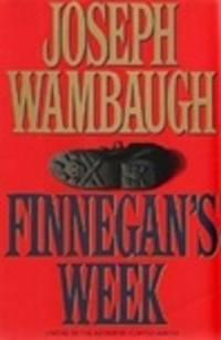 image of Wambaugh, Joseph | Finnegan's Week | Signed First Edition Copy