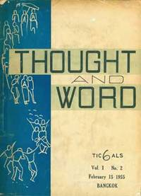 Thought & Word. Volume I, Number 2, February 15, 1955